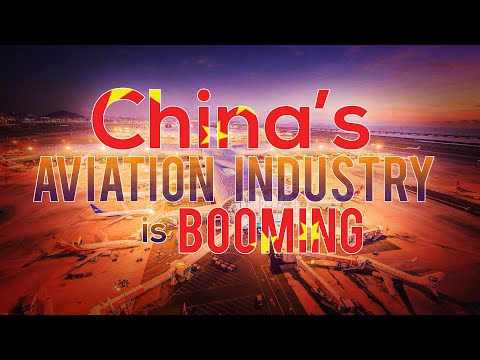 China's Aviation Industry Is Booming