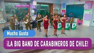 La Big Band de Carabineros de Chile - Mucho Gusto 2016