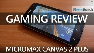 Micromax A110Q Canvas 2 Plus Gaming Review
