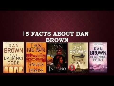 Top 15 Amazing Facts About Dan Brown