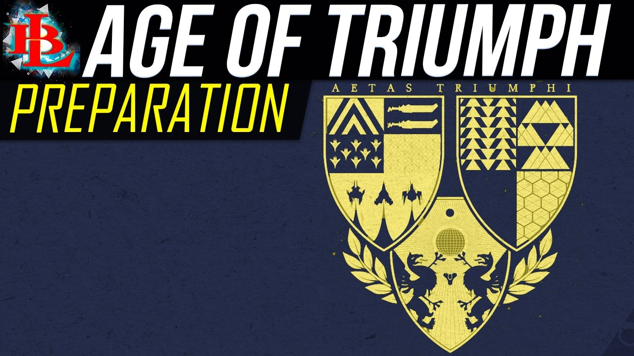 Destiny Age Of Triumph Preparation How To Be Prepared For Age