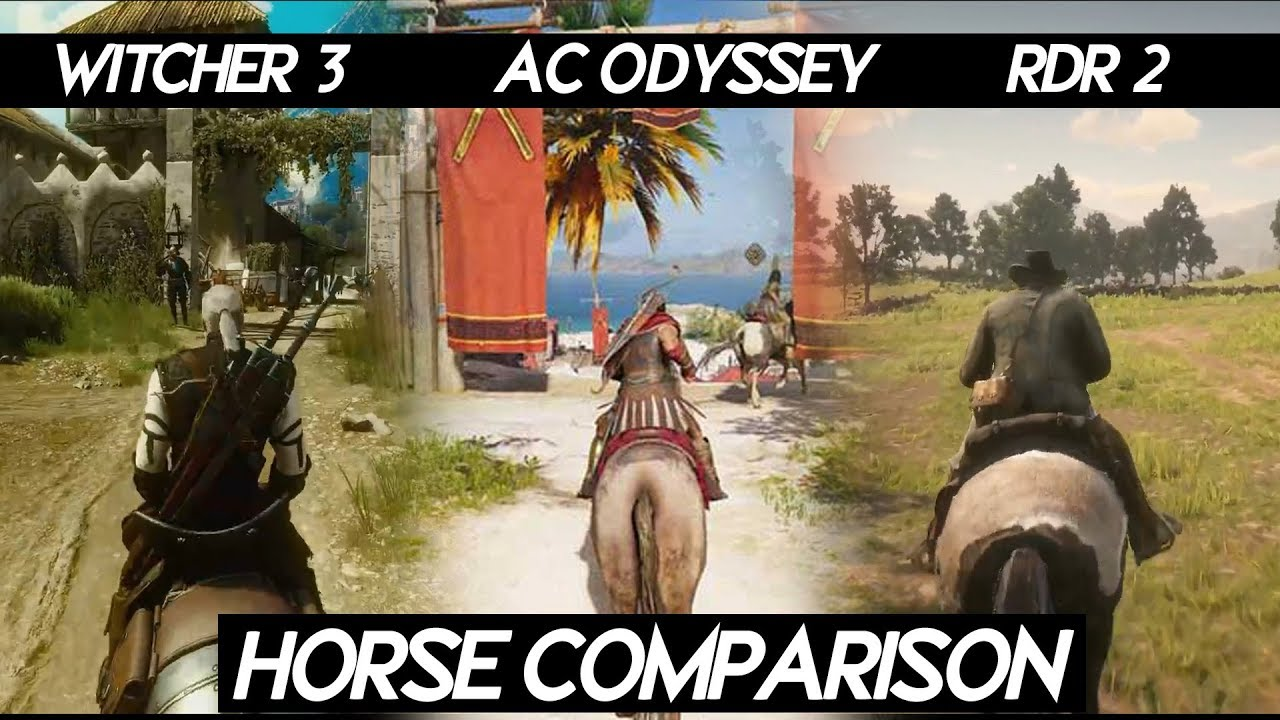 Red Dead Redemption 2 Horse Riding Vs Witcher 3 Vs Ac Odyssey