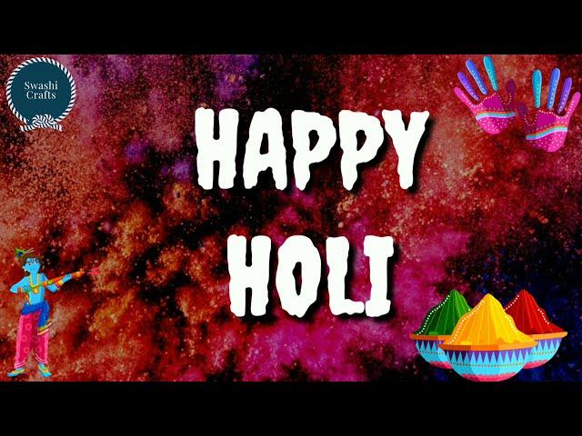 Happy Holi 2020 | Happy Holi Status | Happy Holi WhatsApp Status Video