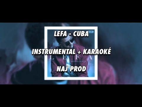 Lefa - Cuba (INSTRU/KARAOKE) By Naj Prod
