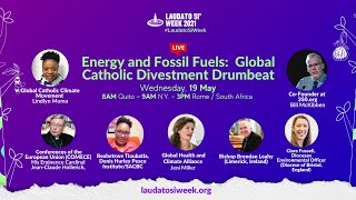 Laudato Si Dialogue on Energy and Fossil Fuels:  Global Catholic Divestment Drumbeat