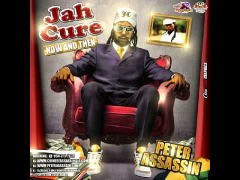 Jah Cure  - Now Then Chinese Assassin