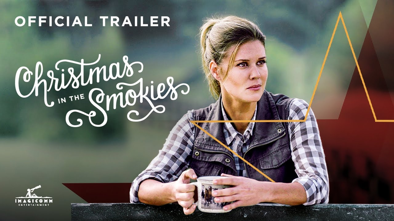 Christmas In The Smokies Cast.Christmas In The Smokies Official Trailer