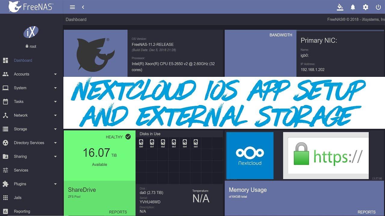 FreeNAS 11 2 - How to Mount External Storage and iOS App Setup for  #Nextcloud Plugin
