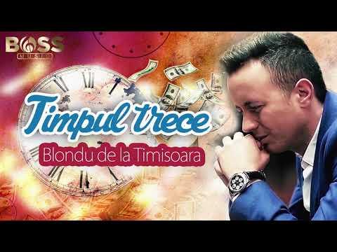 Blondu de la Timișoara Timpul trece HIT 2017 (Colaj Cu Nicolaie Guță)
