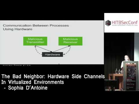 #HITB2016AMS CLOSING KEYNOTE - Hardware Side Channels in Virtualized Environments - Sophia D'Antoine