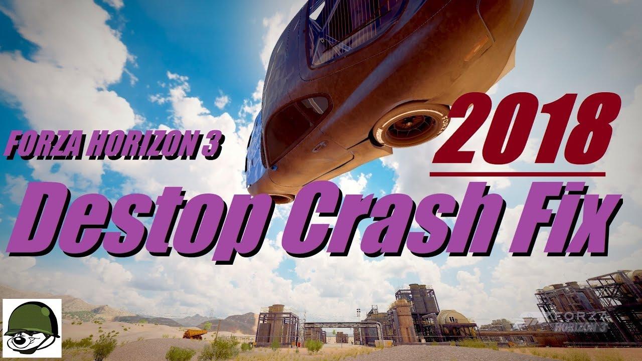 Game Start Instant Crash Fix! - Forza Horizon 3 - 2018