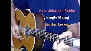 Sare jahan se achha single string guitar tabs lead lesson cover