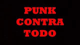 Compilado bandas punk en español 2019 PUNK CONTRA TODO