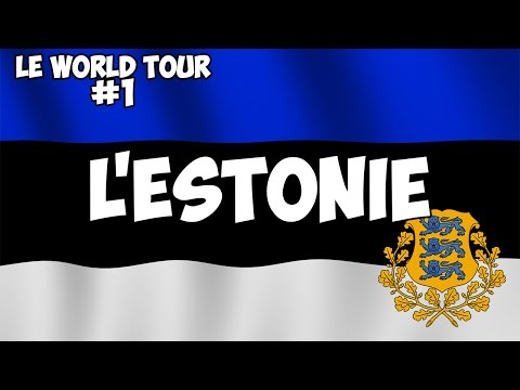 LE WORLD TOUR #1 : L'ESTONIE
