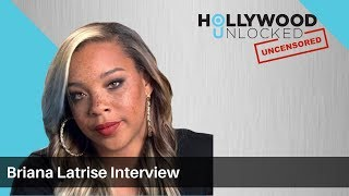Briana Latrise talks Mary J Blige & Burning Her Apartment Down on Hollywood Unlocked [UNCENSORED]