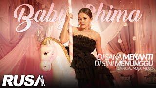 Baby Shima - Di Sana Menanti Di Sini Menunggu [Official Music Video]