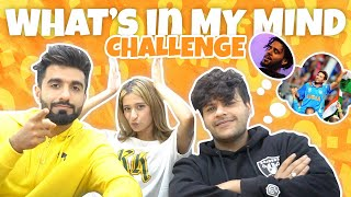 WHAT'S IN MY MIND CHALLENGE | FT. @mr.mnv @Unnati Malharkar | ADDYTV