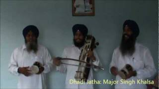 Jore Di Kali. Dhadi Major Singh Khalsa. Part 02/02.