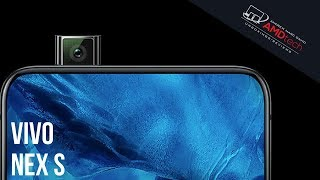 Vivo Nex S Unboxing and First Look:  The Future is Now!