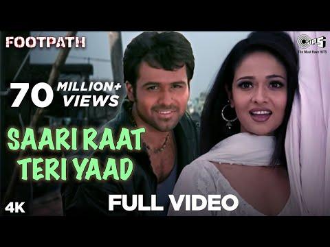 Saari Raat Teri Yaad - Video Song | Footpath | Emraan Hashmi | Alka Yagnik & Udit Narayan