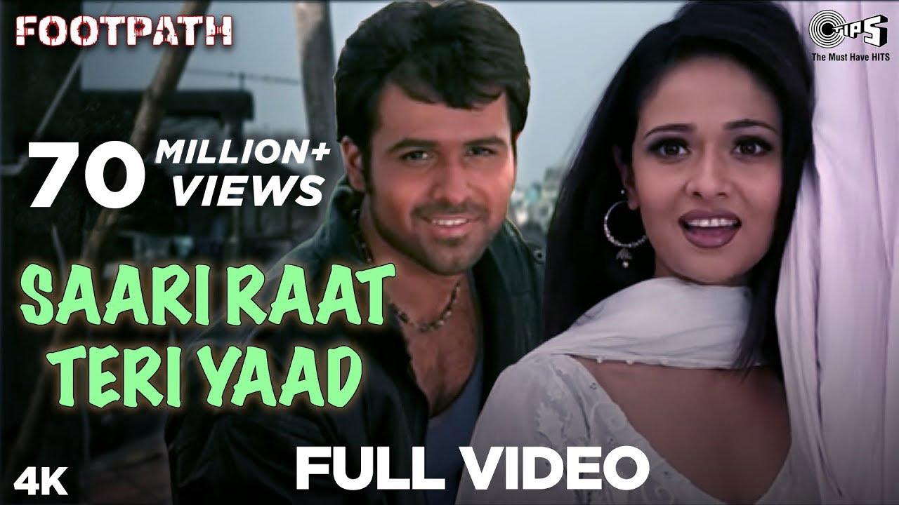 Download Saari Raat Teri Yaad Full Video -  Footpath | Emraan Hashmi | Alka Yagnik & Udit Narayan