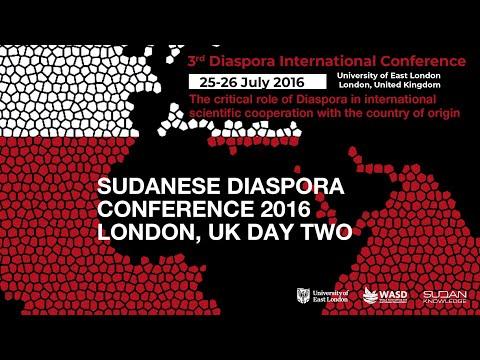 SUDANESE DIASPORA CONFERENCE 2016 LONDON, UK DAY TWO
