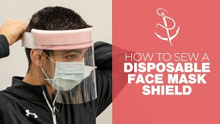 How To Make A Face Shield For Covid-19