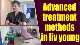 Advanced treatment methods in liv young.