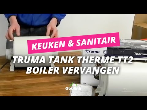 Truma Tank Therme Tt2 Boiler Vervangen Instructievideo Obelink Youtube