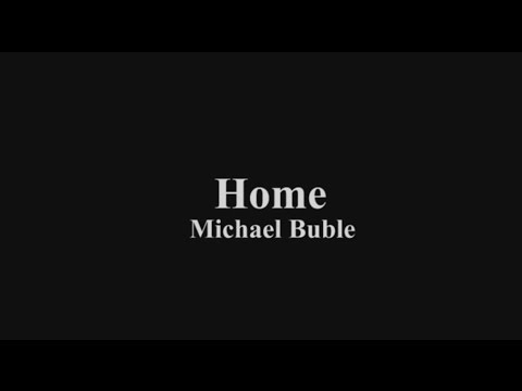 Home - Michael Buble - lirik Indonesia