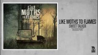 Watch Like Moths To Flames Bloodsport video