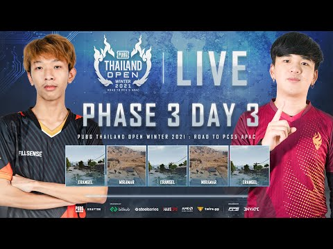 🔴Live สด! PUBG THAILAND OPEN WINTER 2021 : Road to PCS5 APAC | PHASE 3 DAY 3