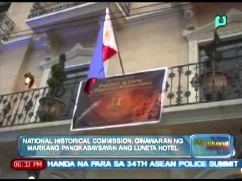 National Historical Commission, ginawaran ng Markang Pangkasaysayan ang Luneta Hotel [05|10|14]