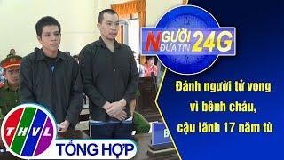 THVL | Người đưa tin 24G (11g ngày 17/09/2019)