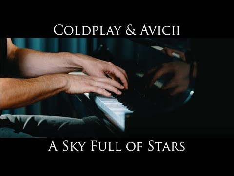 A Sky Full Of Stars (Piano Cover) - Coldplay / Avicii