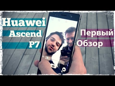 Первый обзор Huawei Ascend P7 от Droider