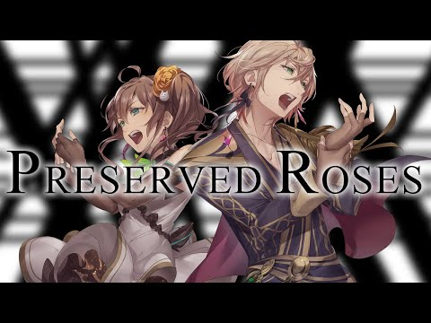 Preserved Roses / T.M.Revolution×水樹奈々(Covered by 夏色まつり&律可)