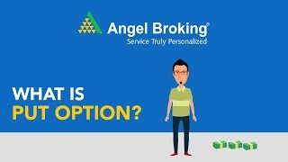 Angel Broking explains what are Put Options