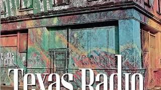 Texas Radio  -  Too Hot To Handle