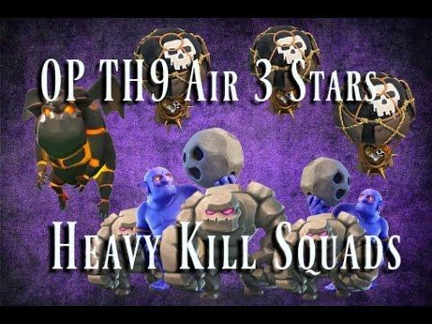 Heavy Kill Squad Air Attacks TH9 - OP 3 Stars