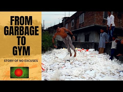 NO EXCUSES! Bangladesh Acrobats [From Garbage to Gym]
