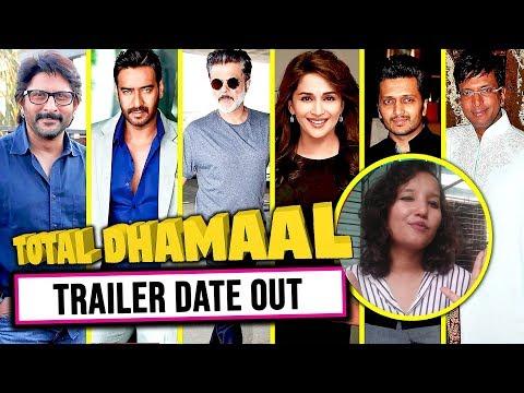 Ajay Devgn की फिल्म TOTAL DHAMAAL का Trailer इस दिन होगा Release | Anil Kapoor Madhuri Dixit