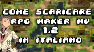How to Download/Come Scaricare RPG Maker MV Crack 1.2
