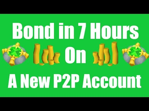 [OSRS] Bond in 7 Hours on a New P2P Account - Oldschool Runescape Money Making Guide