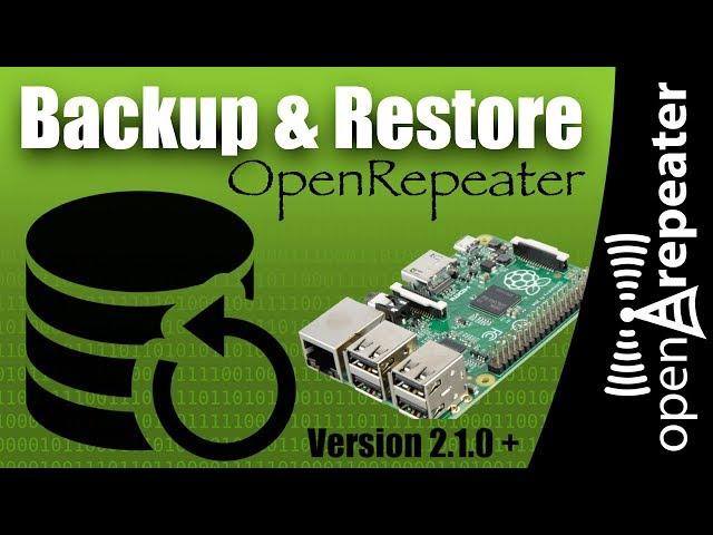 OpenRepeater - Backing Up & Restoring Settings
