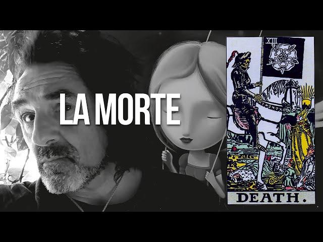 13 / La Morte: la parabola del bruco.