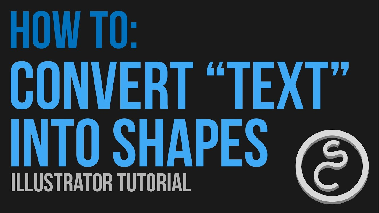 How To Convert Text Into Shapes Adobe Illustrator Cs6 Youtube