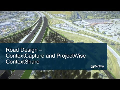 Road Design - ContextCapture and ProjectWise ContextShare
