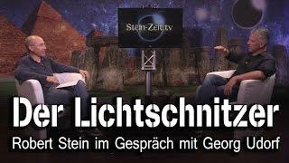 Der Lichtschnitzer - Georg Udorf bei SteinZeit