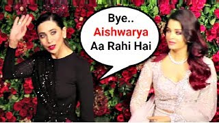 Karishma Kapoor Ignores Aishwarya Rai At Deepika Padukone And Ranveer Singh Wedding Reception